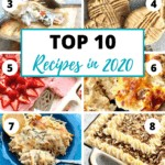 a graphic showing the Top 10 recipes in 2020 for Quiche My Grits